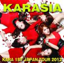 KARA 1ST JAPAN TOUR 2012 KARASIA